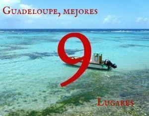 Los mejores 9 lugares de Guadeloupe