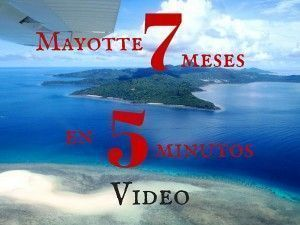 vivir y trabajar en Mayotte. 7 meses en 5 minutos de video