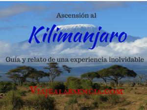 Ascensión al Kilimanjaro (Guía y relato de una experiencia única)