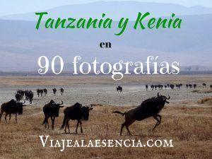 Tanzania y Kenia en 90 fotos