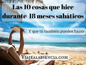 Las 10 cosas que hice durante 18 meses sabáticos (y que tú también puedes hacer)