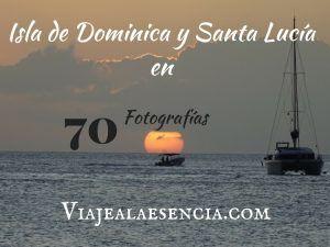 Isla de Dominica y Santa Lucía en 70 fotos