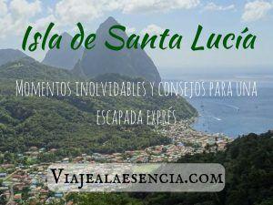 Isla de Santa Lucía. Momentos inolvidables y consejos para una escapada exprés