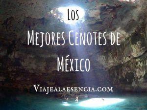 Los mejores cenotes de México