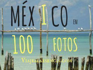 México en 100 fotos