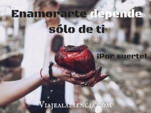 Enamorarte depende sólo de ti, ¡por suerte!