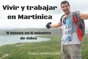 Vivir y trabajar en Martinica: 9 meses en 6 minutos de video