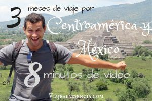 3 meses de viaje por Centroamérica y México en 8 minutos de video
