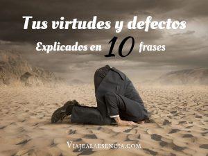 Tus virtudes y defectos explicados en 10 frases